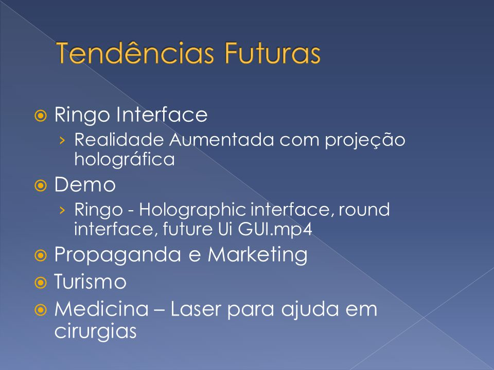 Tendências Futuras Ringo Interface Demo Propaganda e Marketing Turismo