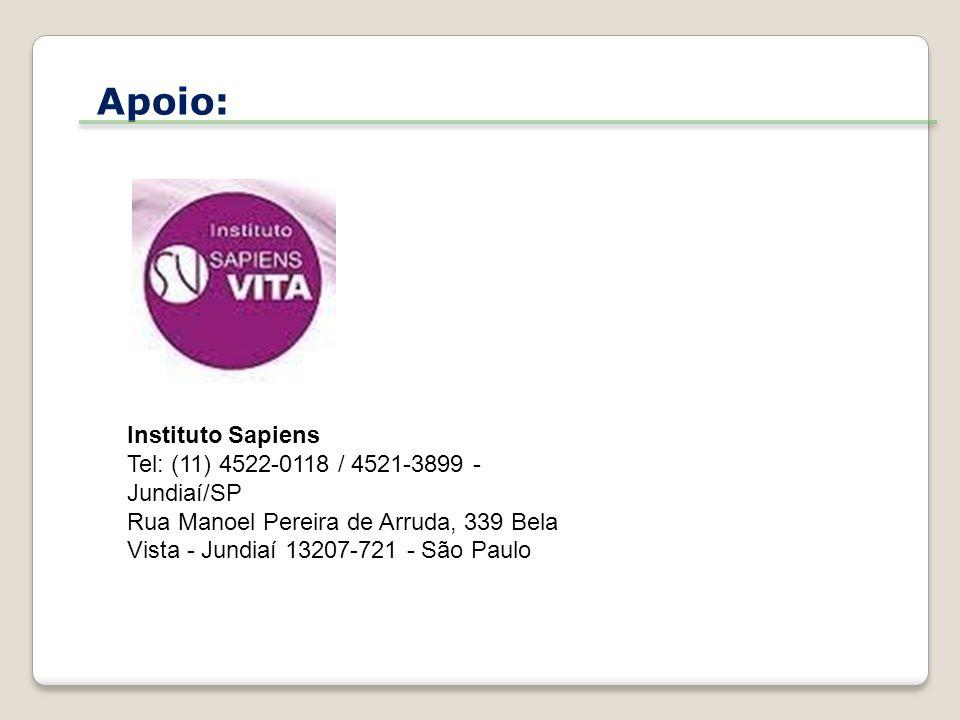 Apoio: Instituto Sapiens Tel: (11) 4522-0118 / 4521-3899 - Jundiaí/SP