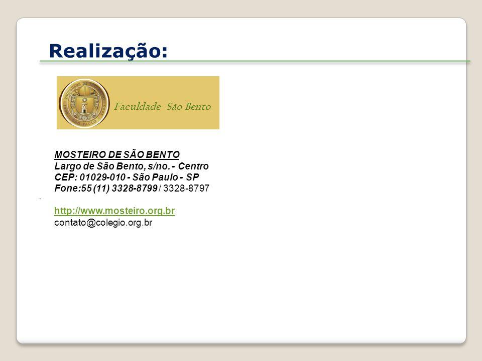 Realização: Faculdade São Bento