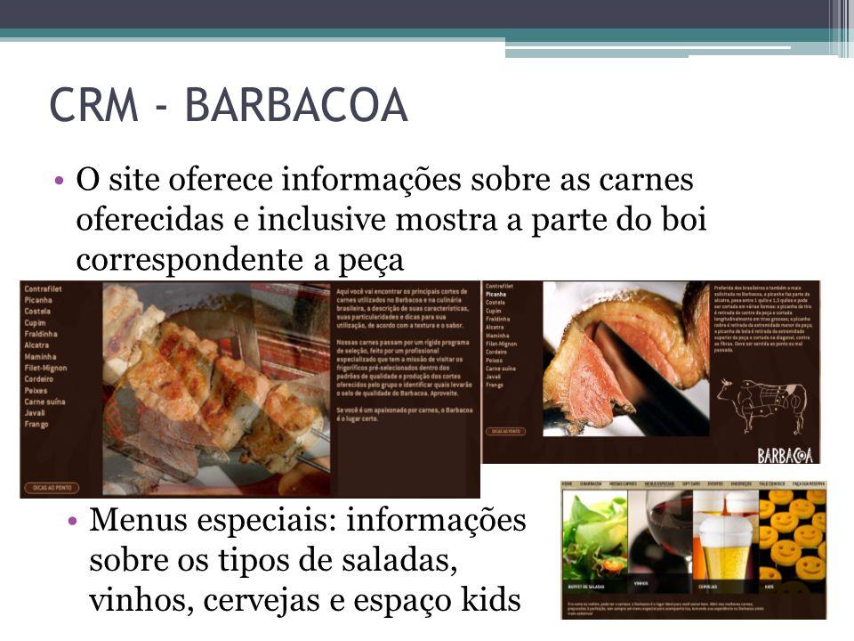 CRM - BARBACOA O site oferece informações sobre as carnes oferecidas e inclusive mostra a parte do boi correspondente a peça.