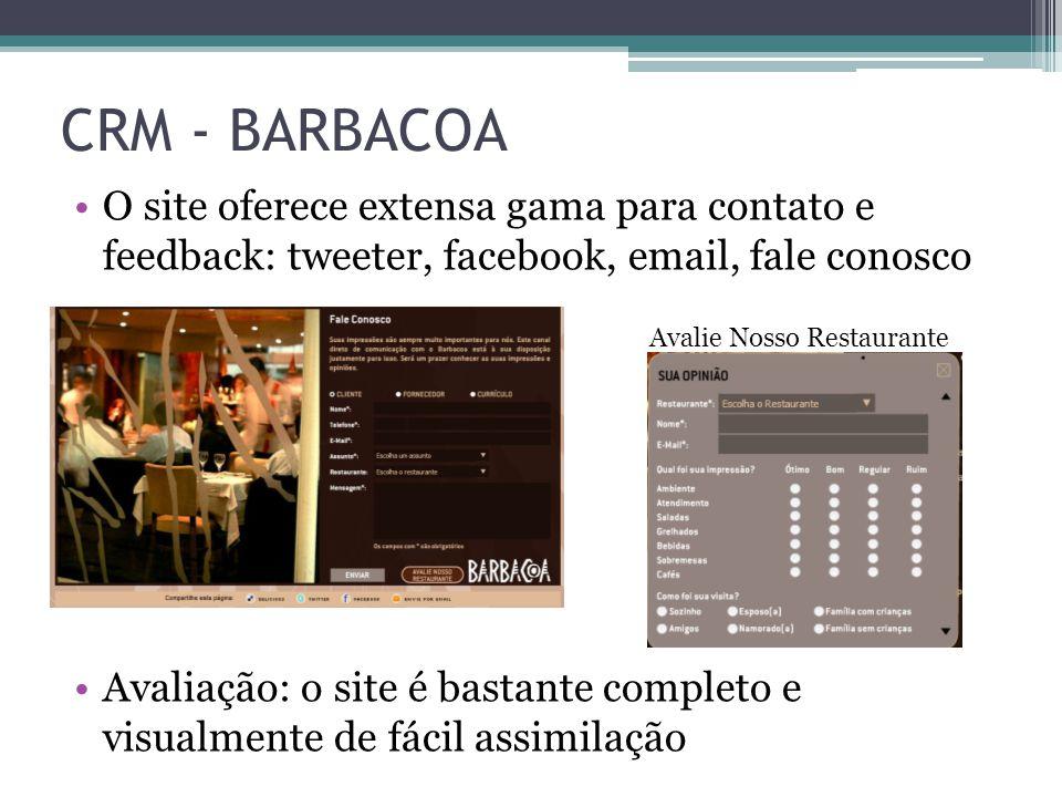 CRM - BARBACOA O site oferece extensa gama para contato e feedback: tweeter, facebook, email, fale conosco.