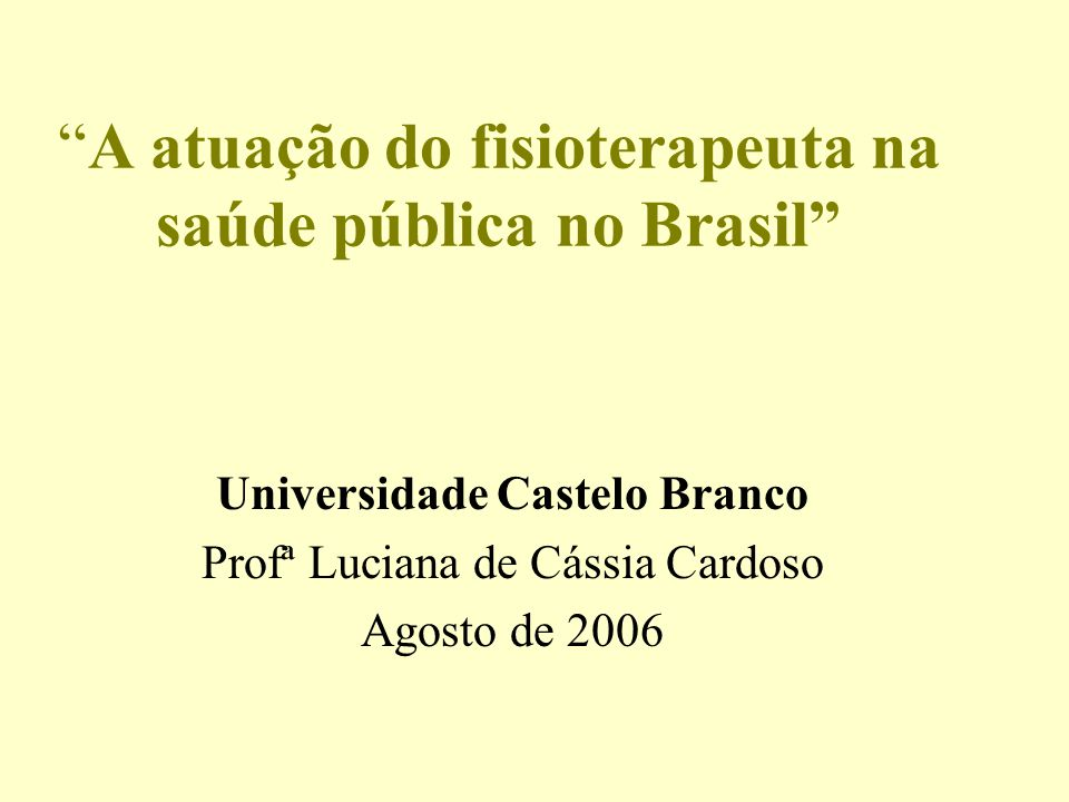 A atuação do fisioterapeuta na saúde pública no Brasil