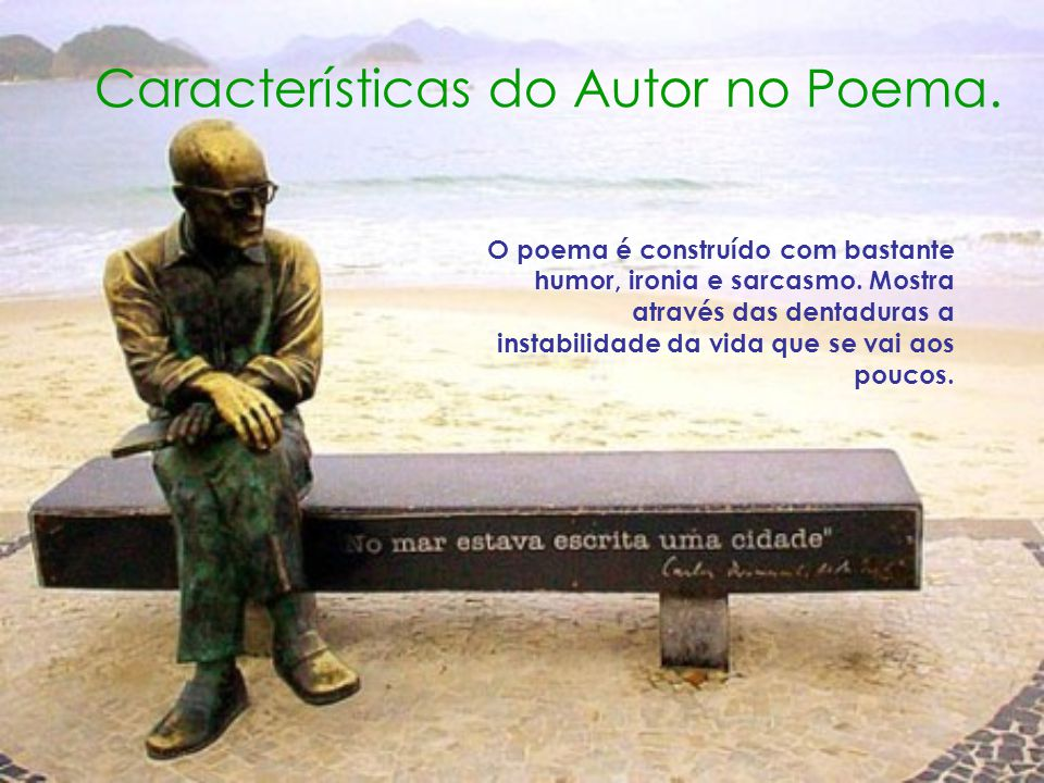 Características do Autor no Poema.