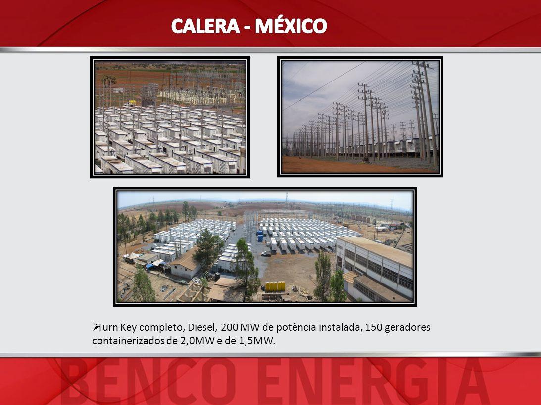 CALERA - MÉXICO Turn Key completo, Diesel, 200 MW de potência instalada, 150 geradores containerizados de 2,0MW e de 1,5MW.