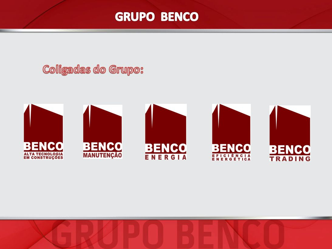 GRUPO BENCO Coligadas do Grupo: