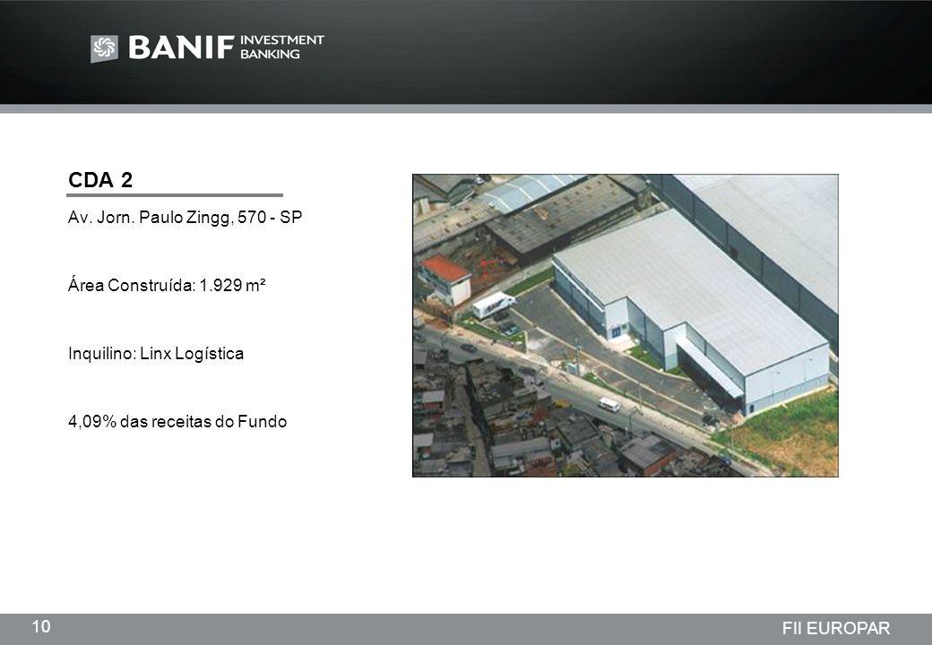 CDA 2 Av. Jorn. Paulo Zingg, 570 - SP Área Construída: 1.929 m²