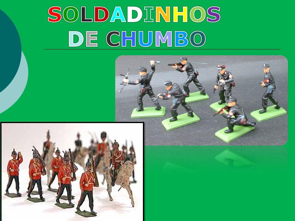 SOLDADINHOS DE CHUMBO