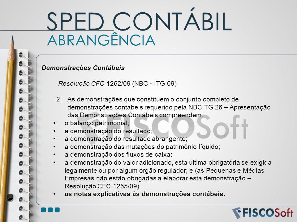 SPED CONTÁBIL ABRANGÊNCIA Demonstrações Contábeis