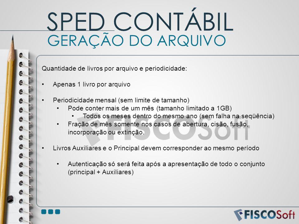 SPED CONTÁBIL GERAÇÃO DO ARQUIVO