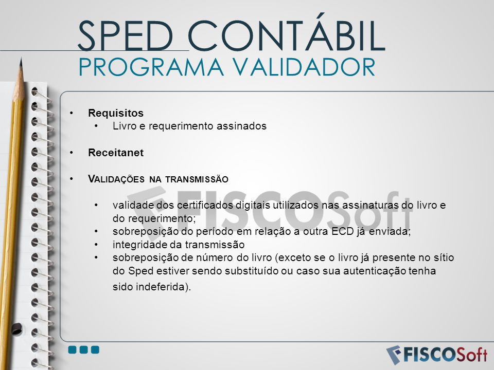 SPED CONTÁBIL PROGRAMA VALIDADOR Requisitos