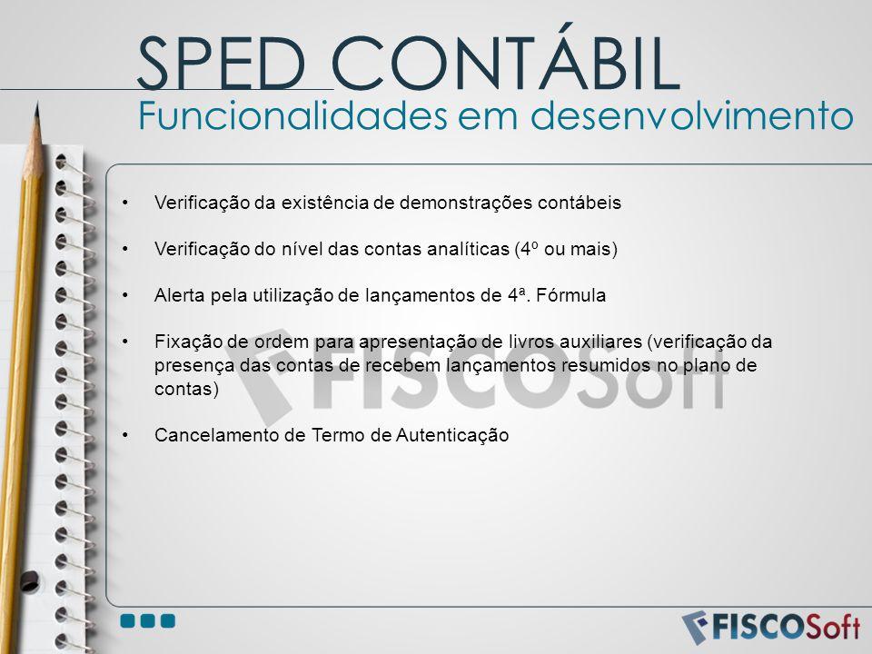 SPED CONTÁBIL Funcionalidades em desenvolvimento