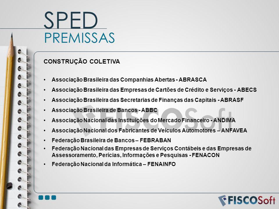 SPED PREMISSAS CONSTRUÇÃO COLETIVA
