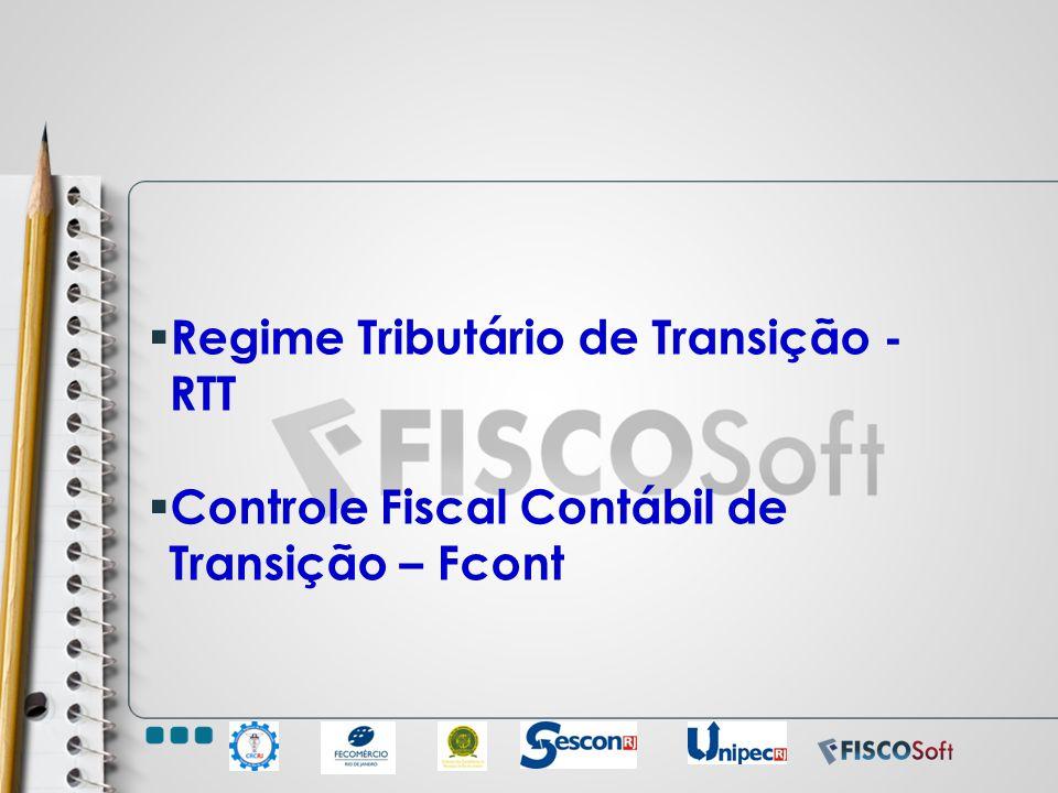 Regime Tributário de Transição - RTT
