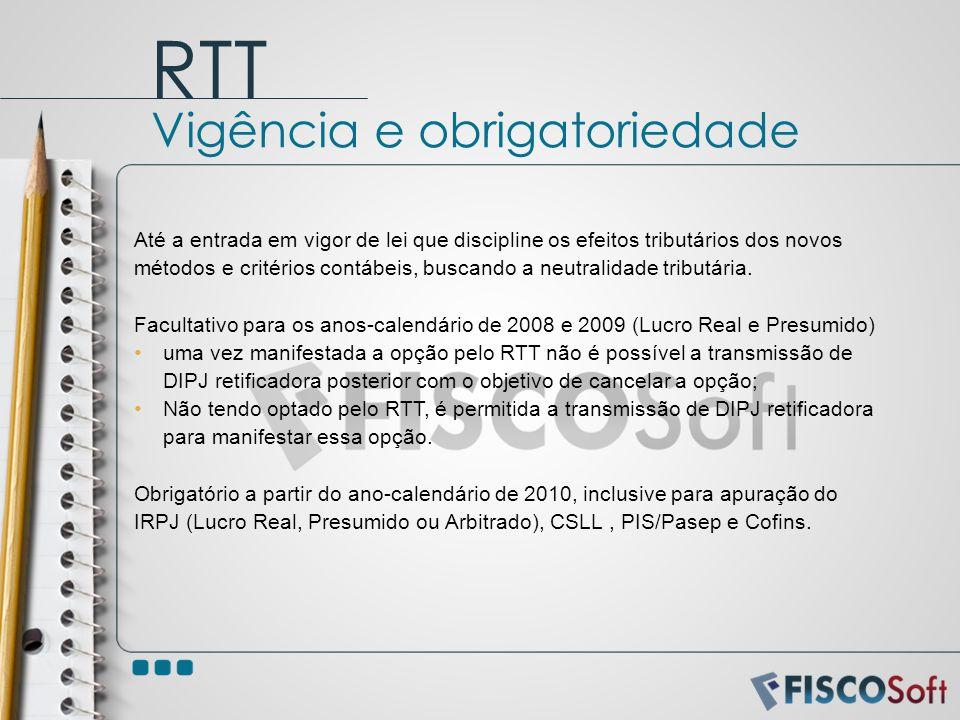 RTT Vigência e obrigatoriedade