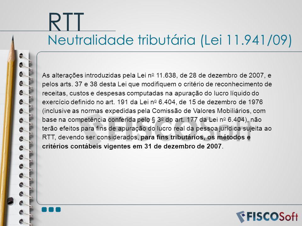 RTT Neutralidade tributária (Lei 11.941/09)