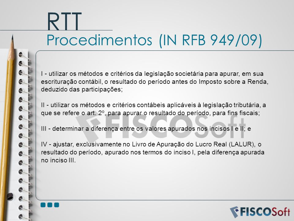RTT Procedimentos (IN RFB 949/09)