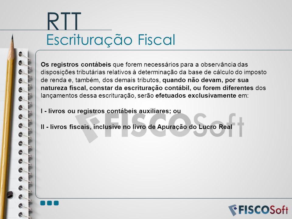 RTT Escrituração Fiscal