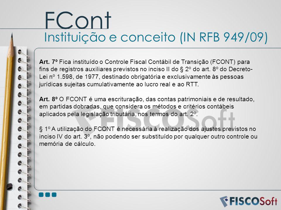 FCont Instituição e conceito (IN RFB 949/09)