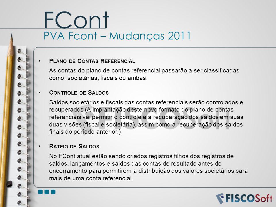 FCont PVA Fcont – Mudanças 2011 Plano de Contas Referencial