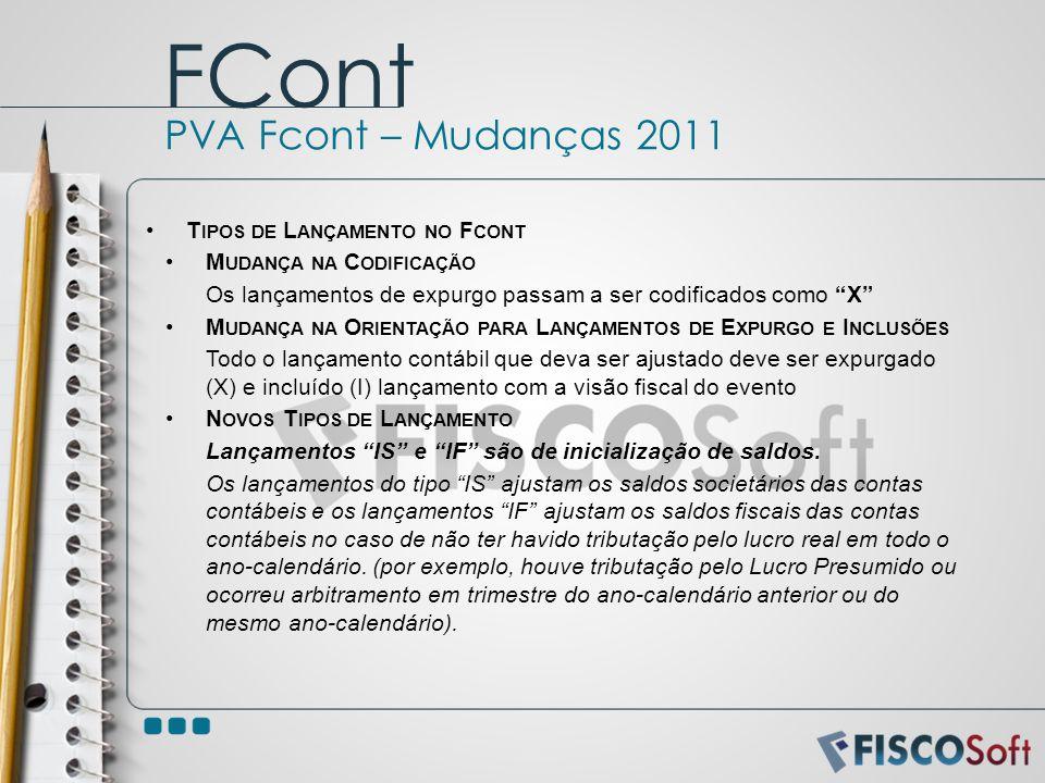 FCont PVA Fcont – Mudanças 2011 Tipos de Lançamento no Fcont