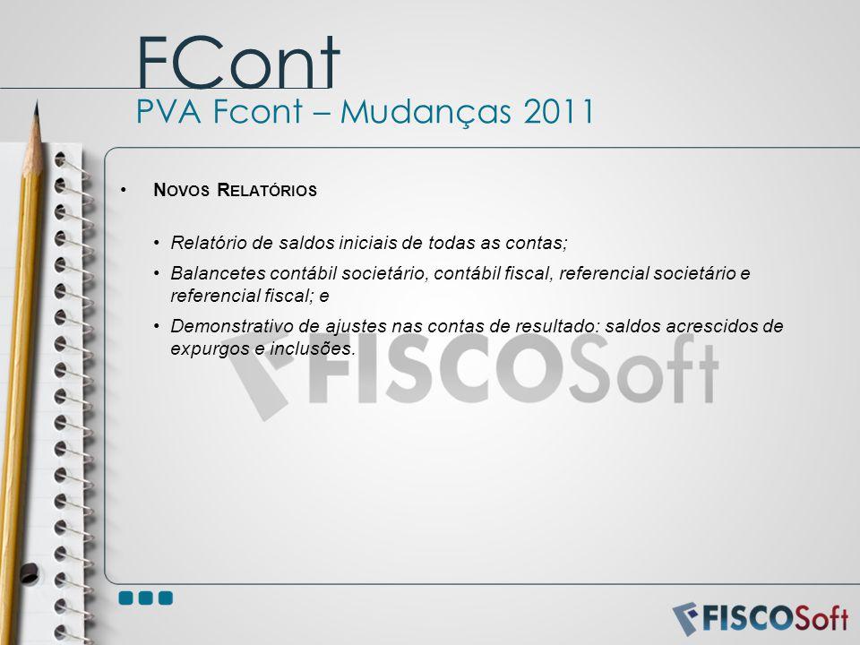 FCont PVA Fcont – Mudanças 2011 Novos Relatórios