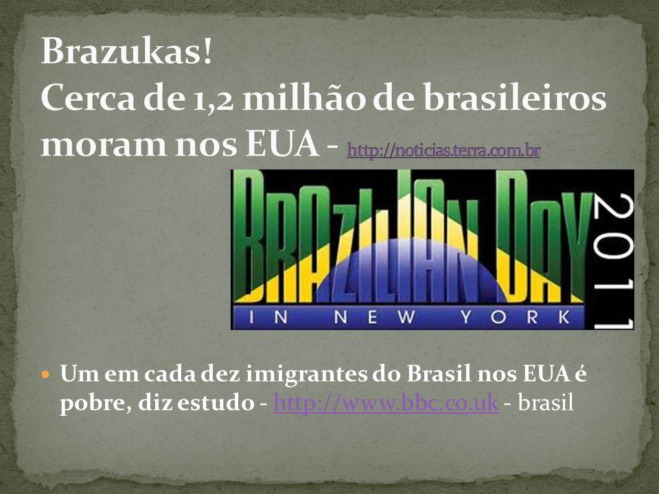 Brazukas! Cerca de 1,2 milhão de brasileiros moram nos EUA - http://noticias.terra.com.br