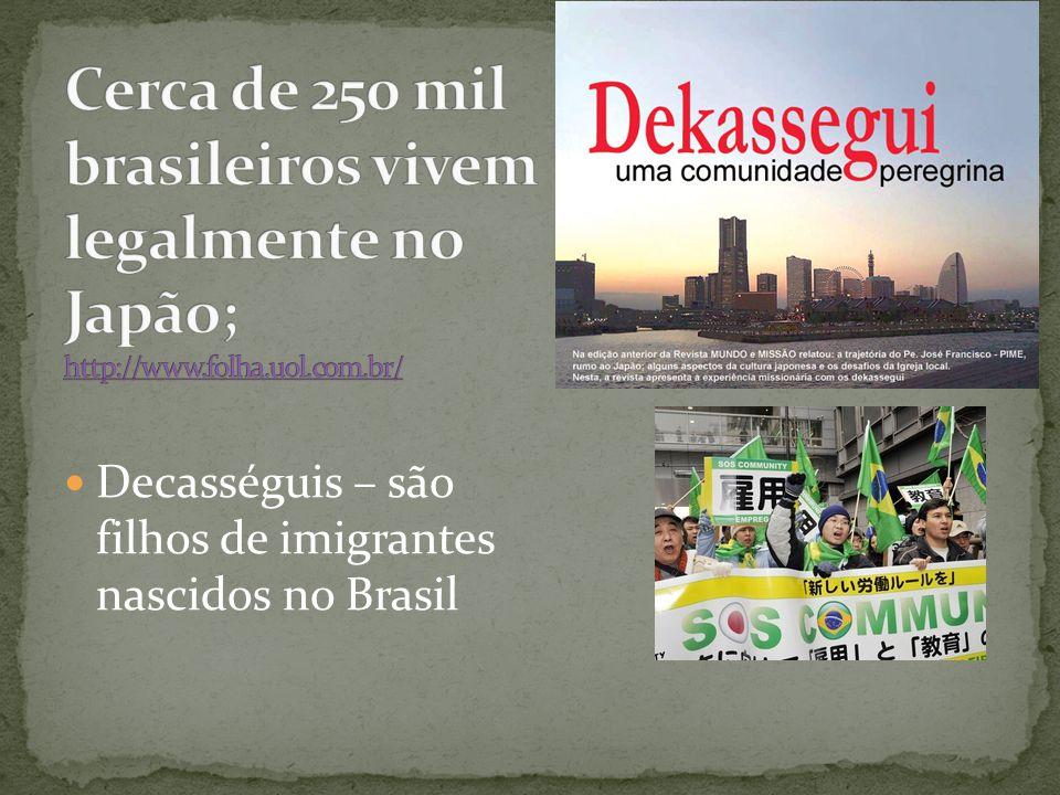 Cerca de 250 mil brasileiros vivem legalmente no Japão; http://www