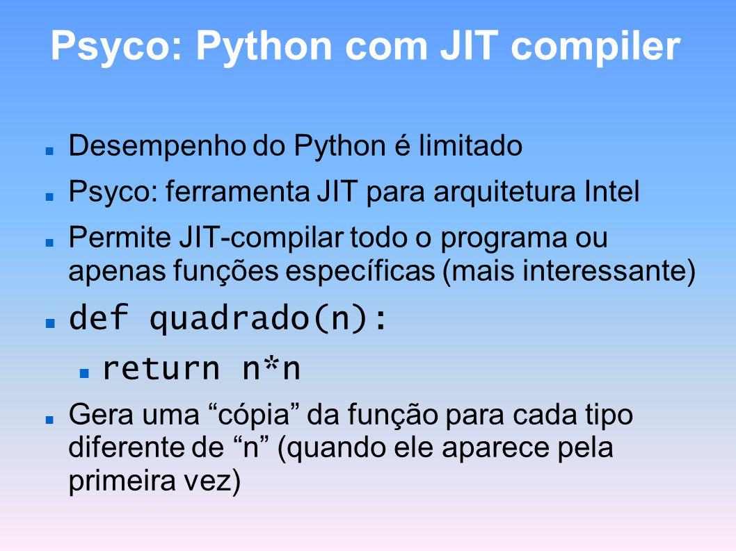 Psyco: Python com JIT compiler