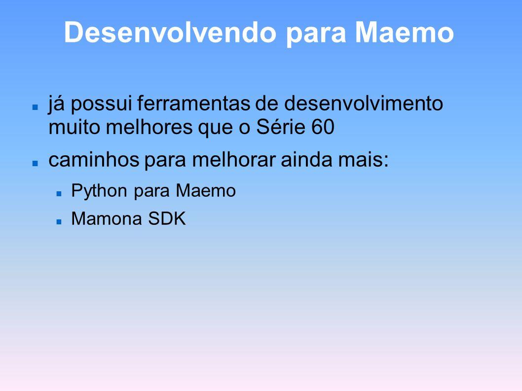 Desenvolvendo para Maemo