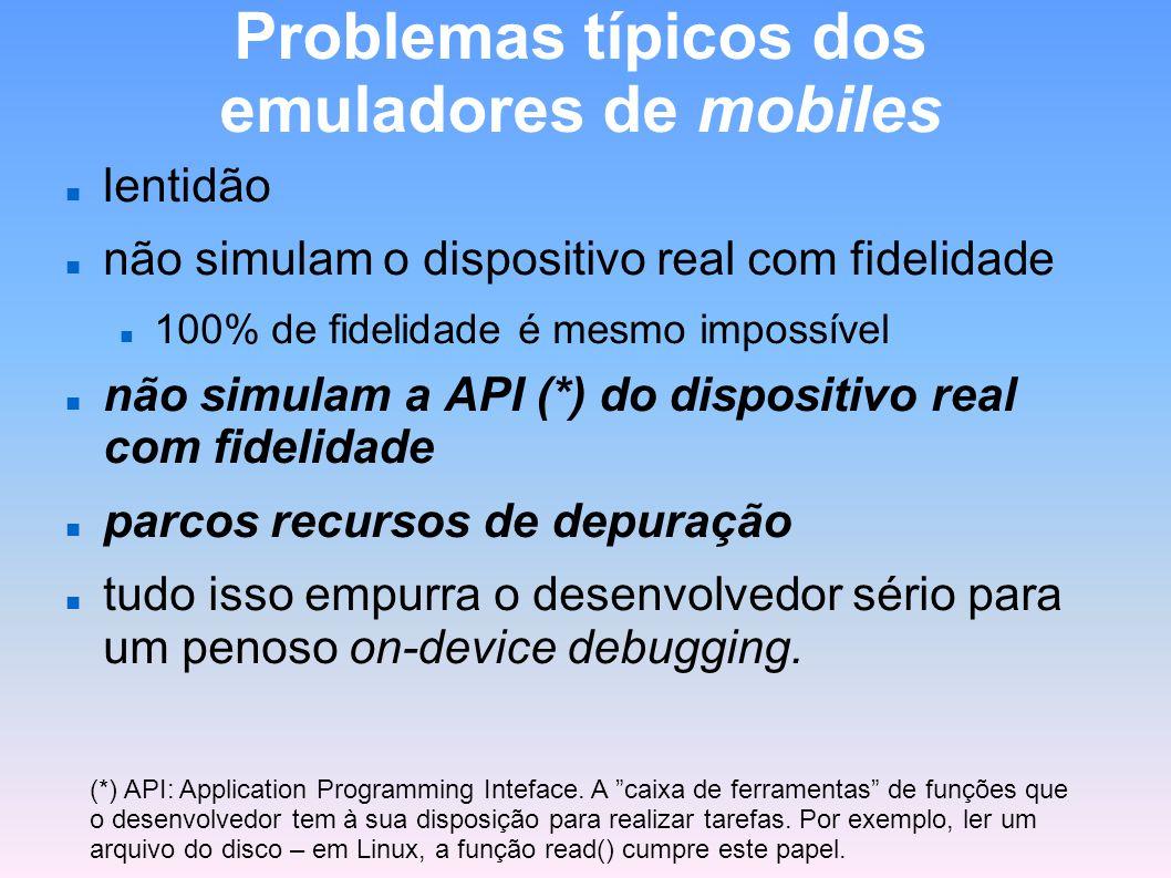 Problemas típicos dos emuladores de mobiles