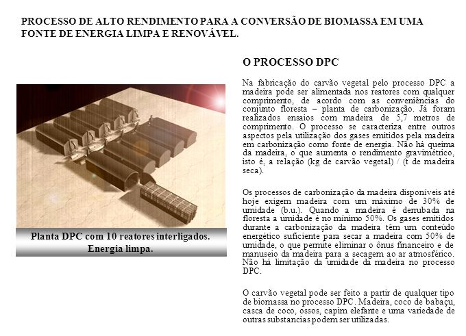 Planta DPC com 10 reatores interligados. Energia limpa.