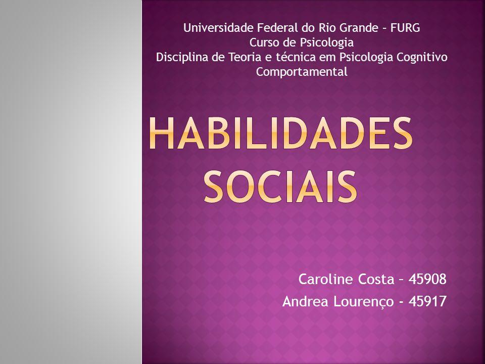 Caroline Costa – 45908 Andrea Lourenço - 45917