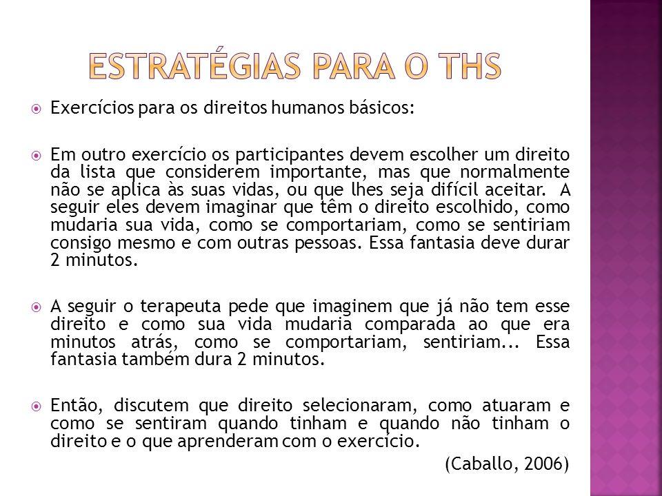 Estratégias para o THS Exercícios para os direitos humanos básicos: