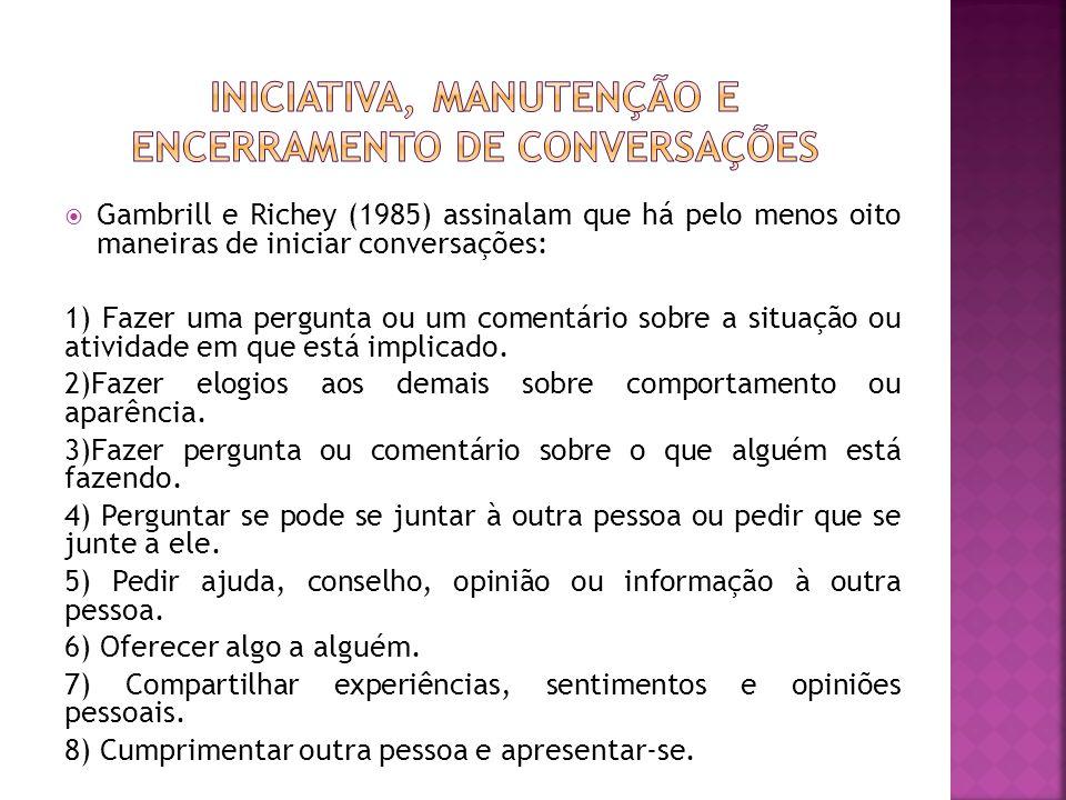 Iniciativa, manutenção e encerramento de conversações