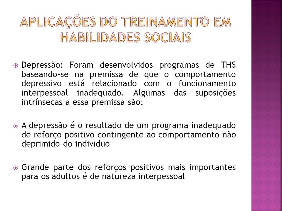 Aplicações do Treinamento em Habilidades Sociais