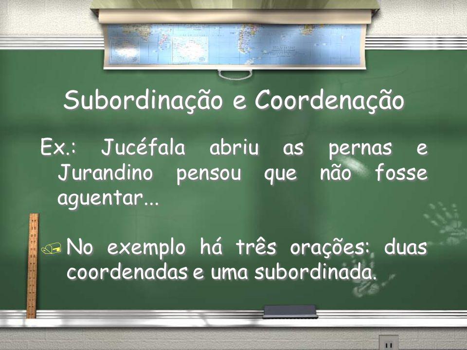 Subordinação e Coordenação