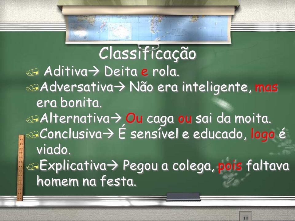 Classificação Aditiva Deita e rola.