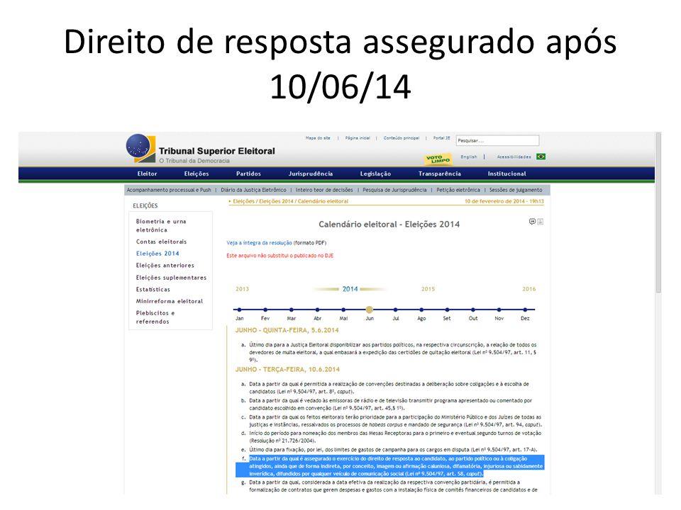 Direito de resposta assegurado após 10/06/14