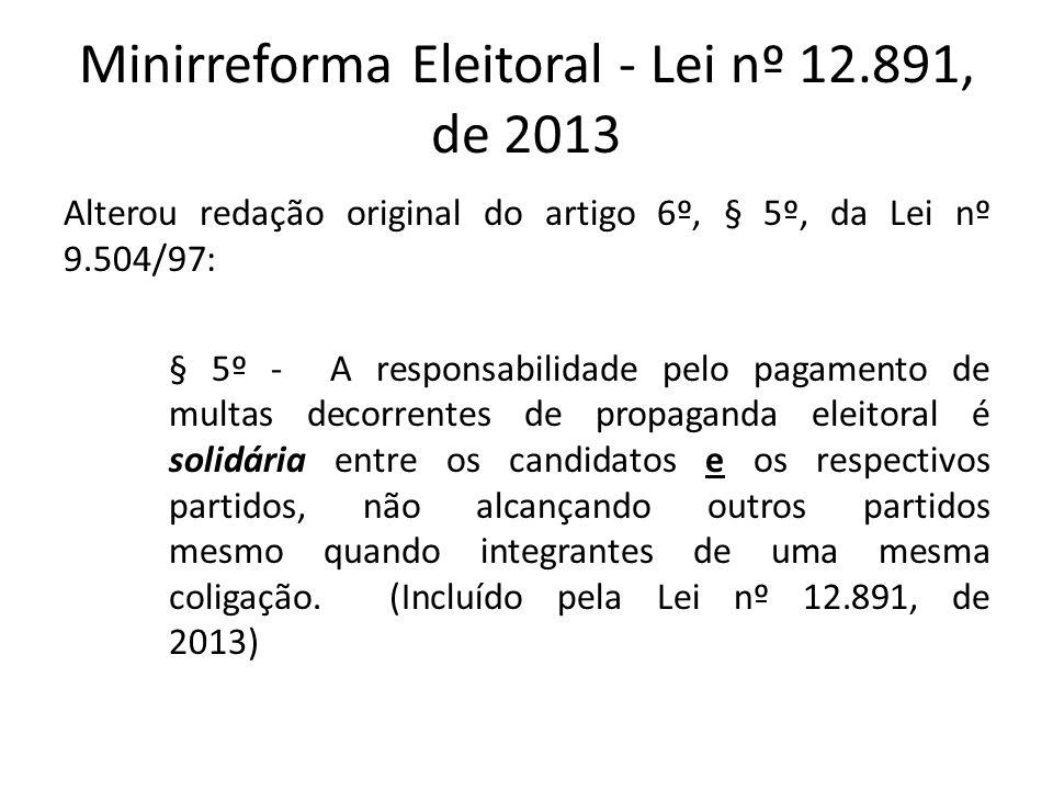 Minirreforma Eleitoral - Lei nº 12.891, de 2013