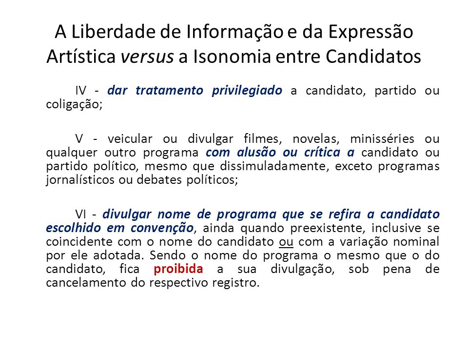 A Liberdade de Informação e da Expressão Artística versus a Isonomia entre Candidatos