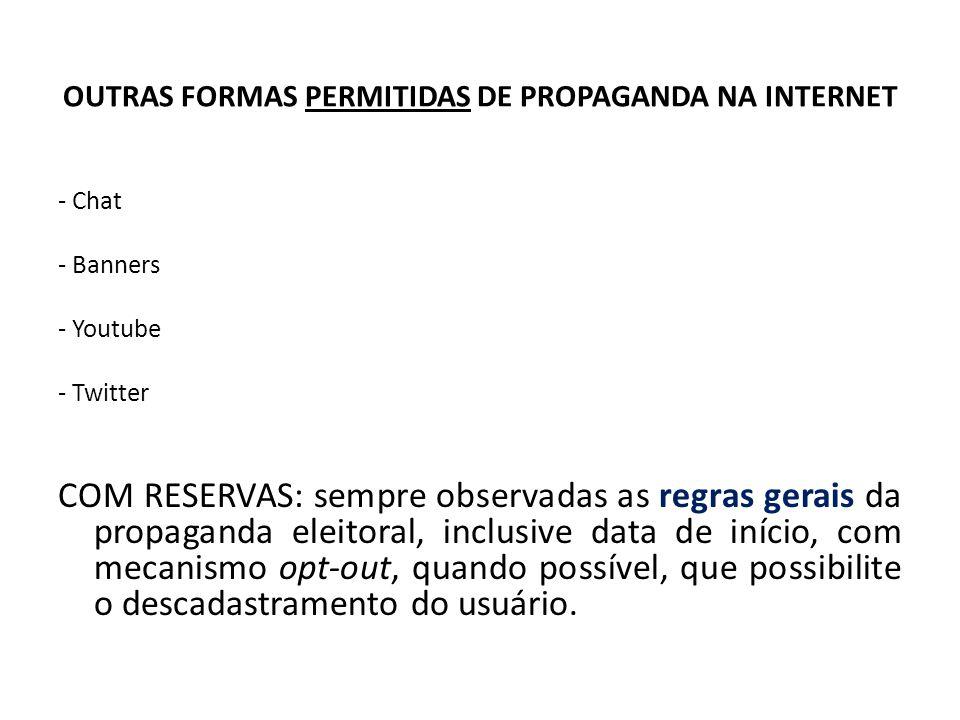 OUTRAS FORMAS PERMITIDAS DE PROPAGANDA NA INTERNET