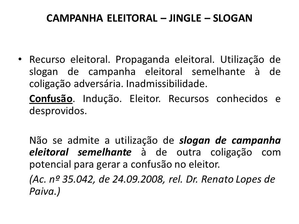 CAMPANHA ELEITORAL – JINGLE – SLOGAN