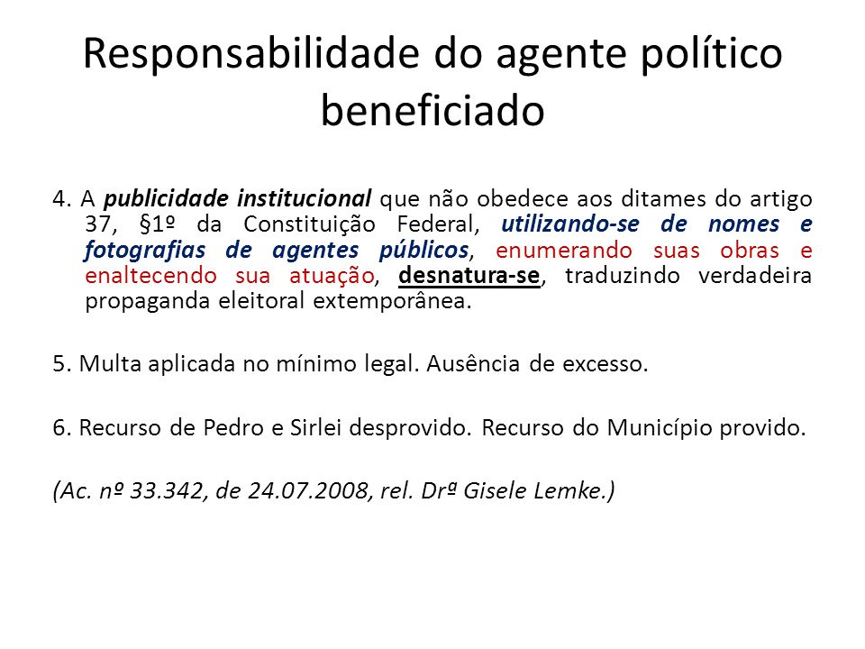 Responsabilidade do agente político beneficiado