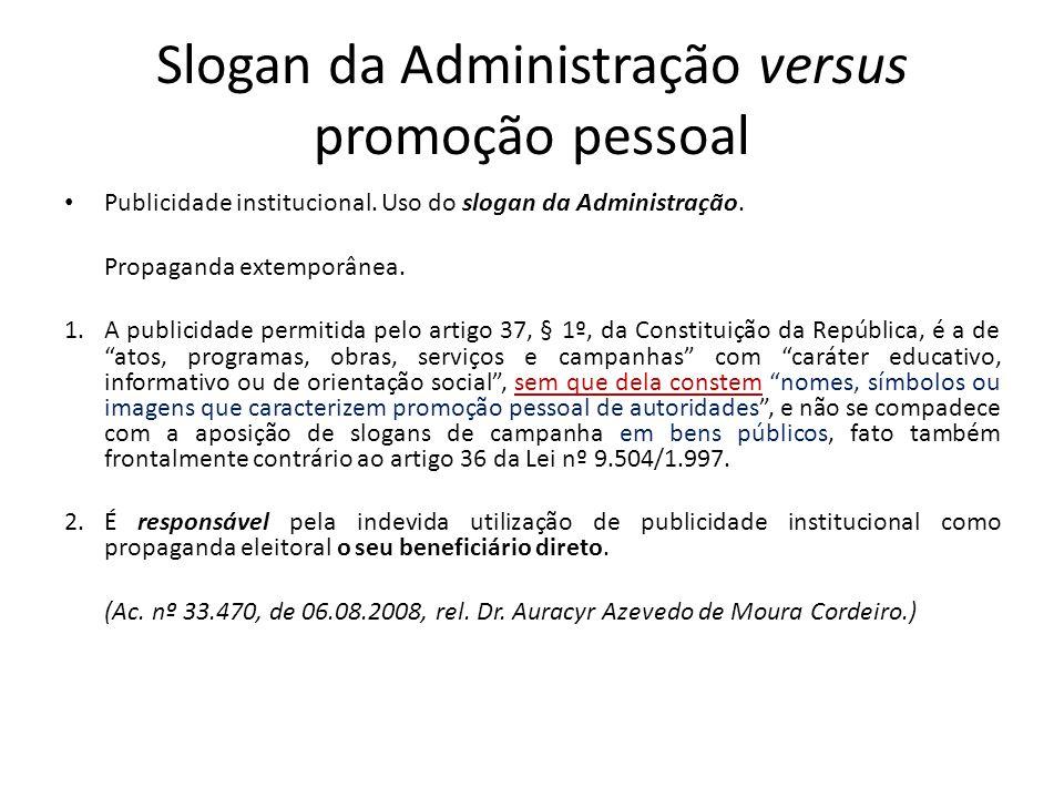 Slogan da Administração versus promoção pessoal