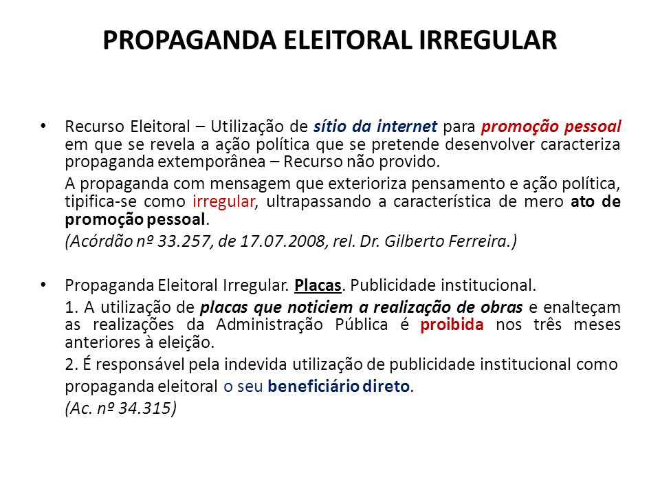 PROPAGANDA ELEITORAL IRREGULAR