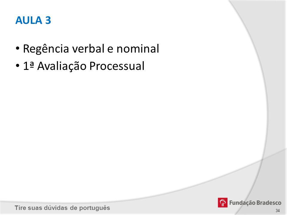 Regência verbal e nominal 1ª Avaliação Processual