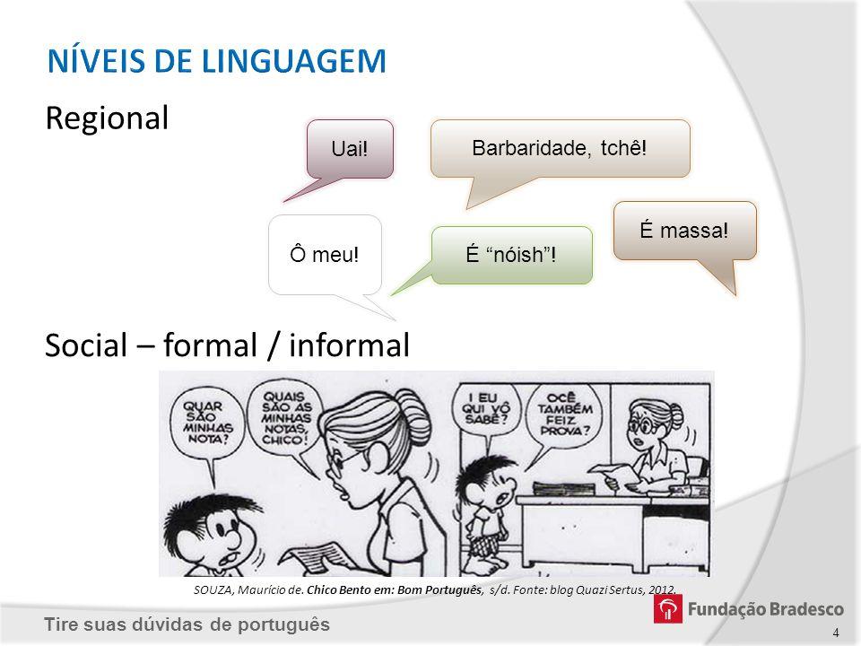 Social – formal / informal