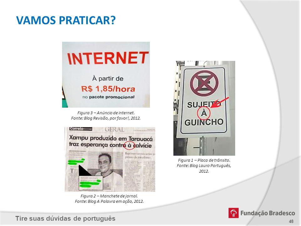 VAMOS PRATICAR Figura 3 – Anúncio de internet.