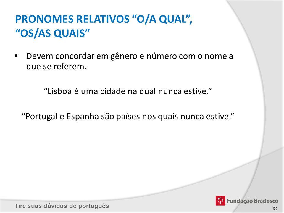PRONOMES RELATIVOS O/A QUAL , OS/AS QUAIS