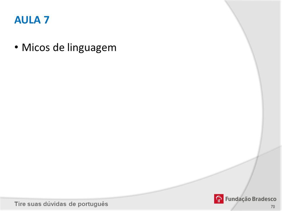 AULA 7 Micos de linguagem